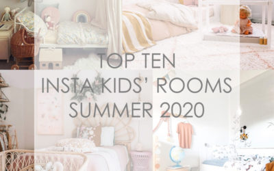 TOP TEN INSTA KIDS' ROOMS SUMMER 2020